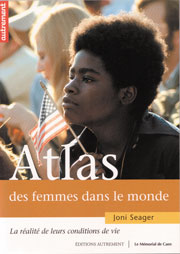 The Atlas of Women in the World French Edition